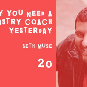 the seminary of hard knocks podcast with seth muse ministry coach mentor