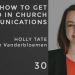 how to get hired in church communications with holly tate from vanderbloemen search group, the seminary of hard knocks podcast with seth muse
