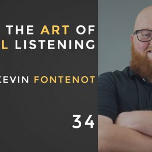 The Art of digital listening with kevin fontenot, episode 34 of the seminary of hard knocks podcast with seth muse