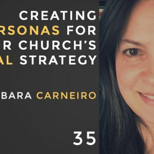 creating personas for your church's digital strategy with barbara carneiro, the seminary of hard knocks podcast with seth muse