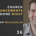church announcements done right with adam mclaughlin, the seminary of hard knocks podcast with seth muse
