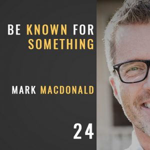 be known for something with mark macdonald, the seminary of hard knocks with seth muse