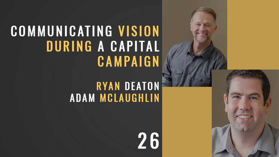Communicating Vision During a Capital Campaign