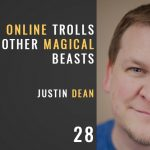 slaying online trolls and other magical beasts with justin dean of that church conference, the seminary of hard knocks with seth muse