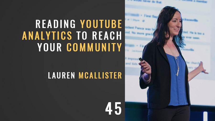 Reading YouTube Analytics Reach Your Community w/ Lauren McAllister