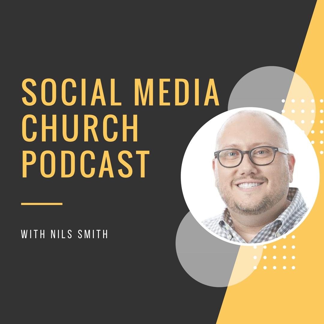 Social Media Church w/ Nils Smith
