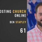 61 Hosting online church with Ben Stapley of Liquid Church, The Seminary of Hard Knocks Podcast with Seth Muse