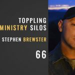 Toppling ministry silos with Stephen Brewster, the seminary of hard knocks podcast with seth muse