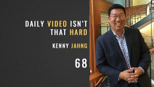 daily video isn't that hard, kenny jahng, seth muse and the seminary of hard knocks podcast