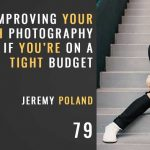 Pro Church Photography Even on a Budget w/ Jeremy Poland, Ep. 79 The Seminary of Hard knocks Podcast with Seth Muse