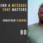 send a message that matters with jonathan carone, episode 80 of the seminary of hard knocks podcast with seth muse. church communications