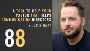 A tool to help your pastor that ultimately helps you w/Justin Trapp, the seminary of hard knocks podcast with seth muse, church communications, social media
