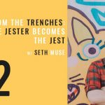 tales from the trenches, the jester becomes the jest, the seminary of hard knocks podcast with seth muse