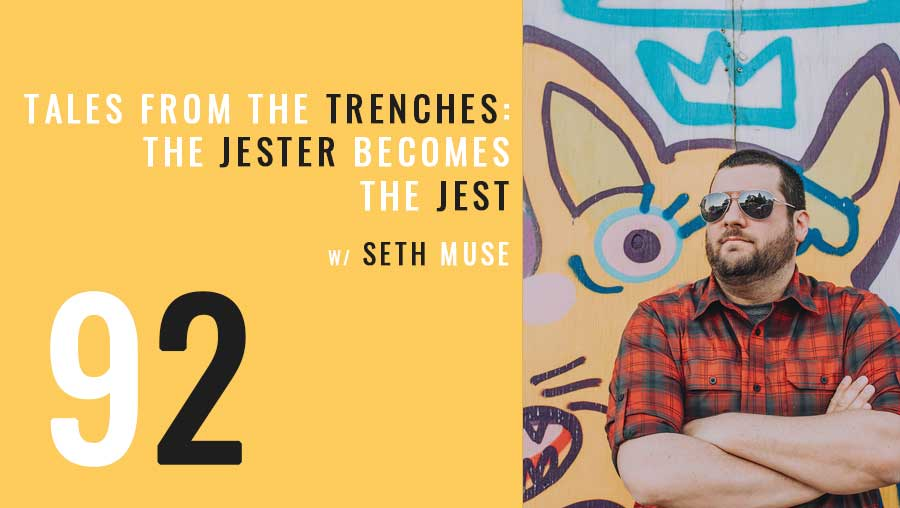 Tales from the Trenches: The Jester becomes the Jest