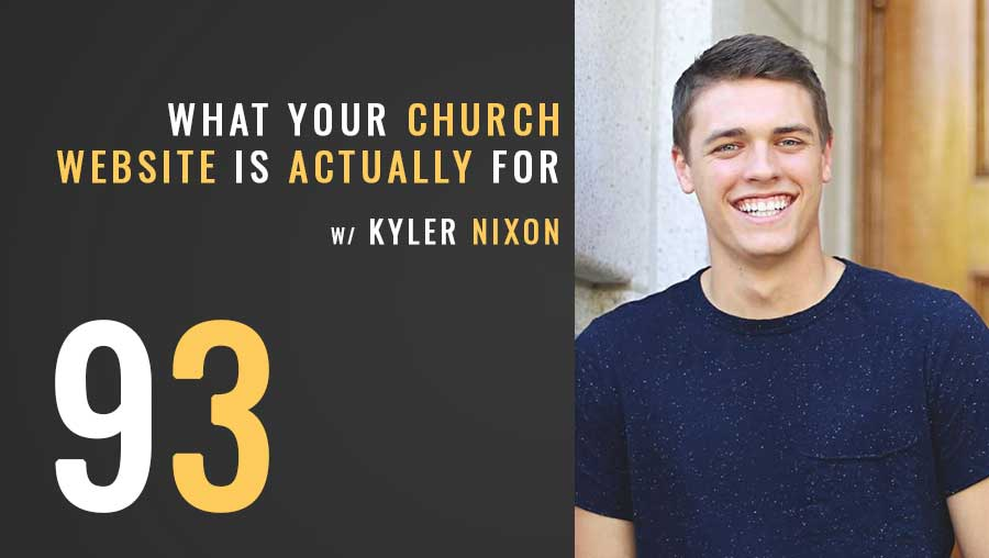 What Your Church Website is Actually For w/ Kyler Nixon