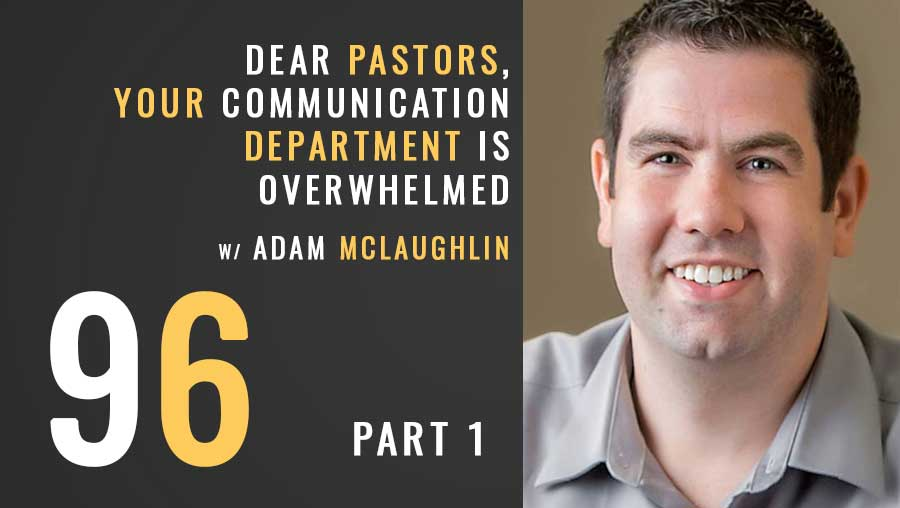 Dear Pastors, your communication department is overwhelmed
