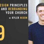 basic design principles and rebranding your church with kyler nixon, the seminary of hard knocks with seth muse, church communications, church content marketing, church marketing