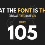 what the font is that: fave fonts right now, the seminary of hard knocks podcast with seth muse and meagan ranson, church communications, church marketing, church social media