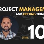 Project Management and Getting Stuff Done w/Ben Stapley, Ep. 106, the seminary of hard knocks podcast with seth muse, meagan ranson, church communications, church marketing
