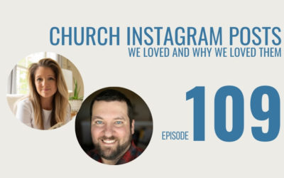 Church Instagram Posts We Loved and Why We Loved Them, Ep. 109