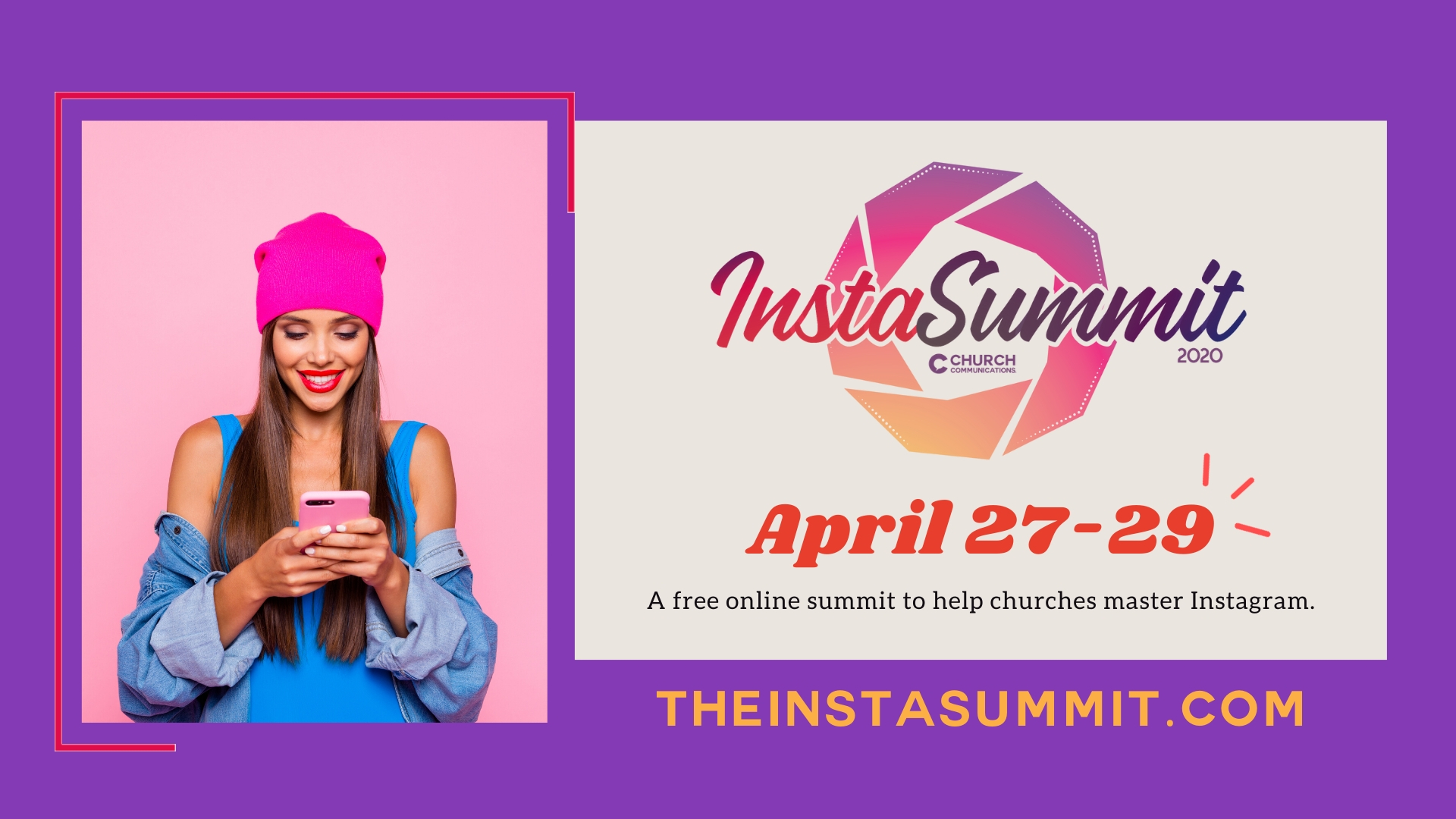 The InstaSummit | April 27-29 | FREE online summit