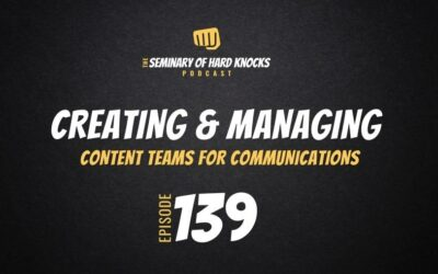 Creating & Managing Content Teams for Communications, Ep. 139